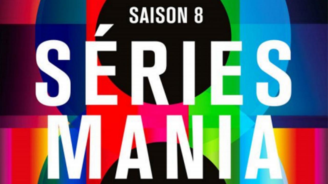 Séries Mania Saison 8 : le bilan de Sofandeseries
