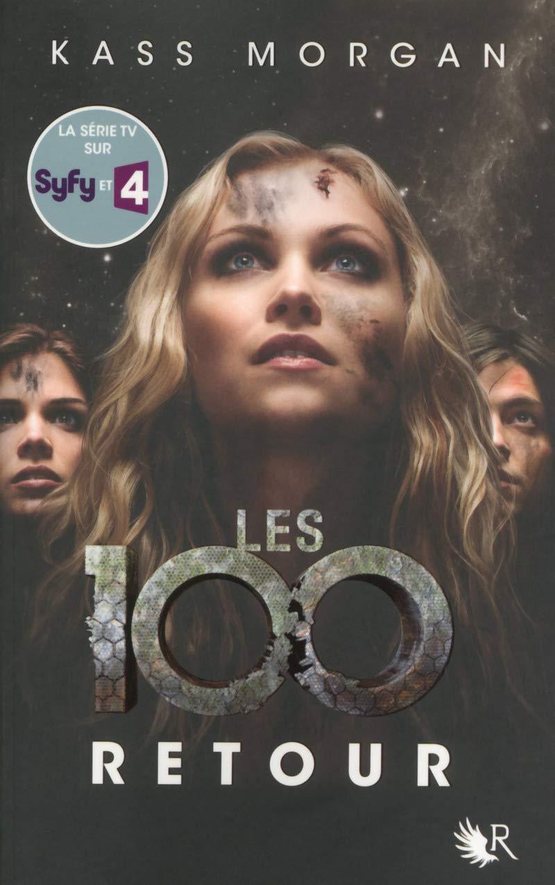 Les 100, Tome 3, Retour / The 100