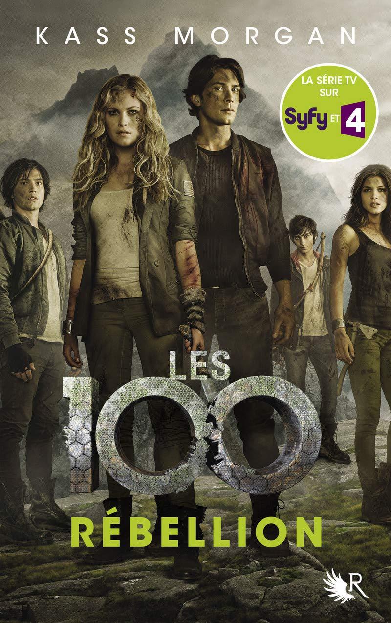 Les 100, Tome 4, Rébellion / The 100