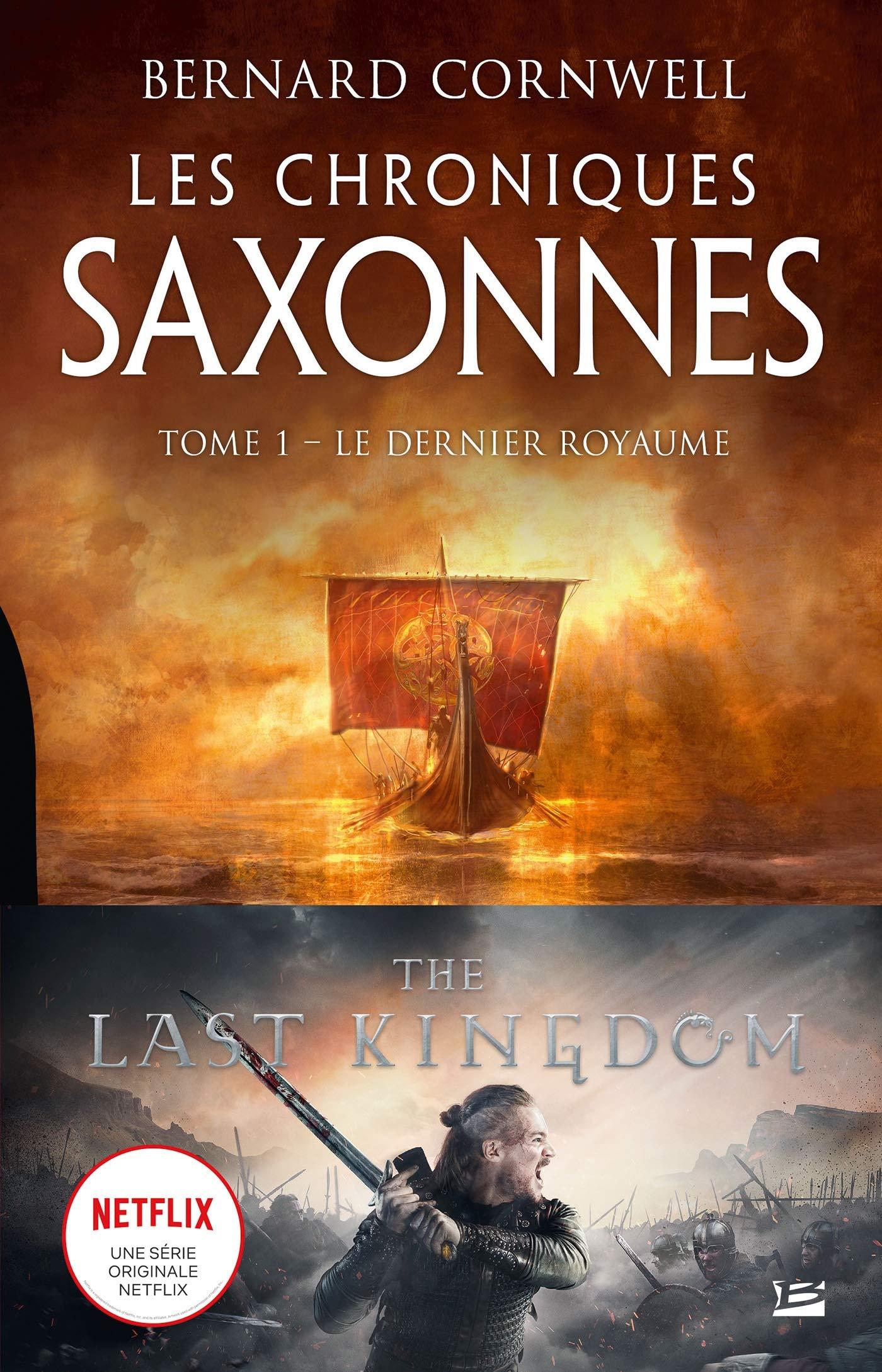 Les Chroniques saxonnes – Tome 1 – Le Dernier Royaume / The Last Kingdom