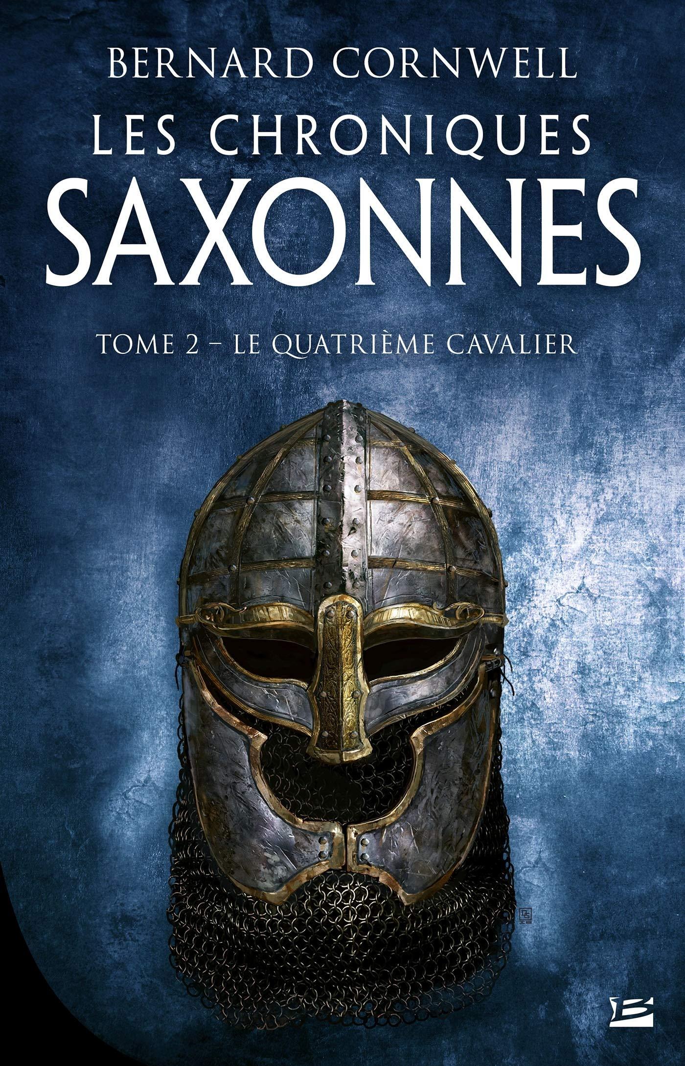 Les Chroniques saxonnes – Tome 2 – Le Quatrième Cavalier / The Last Kingdom