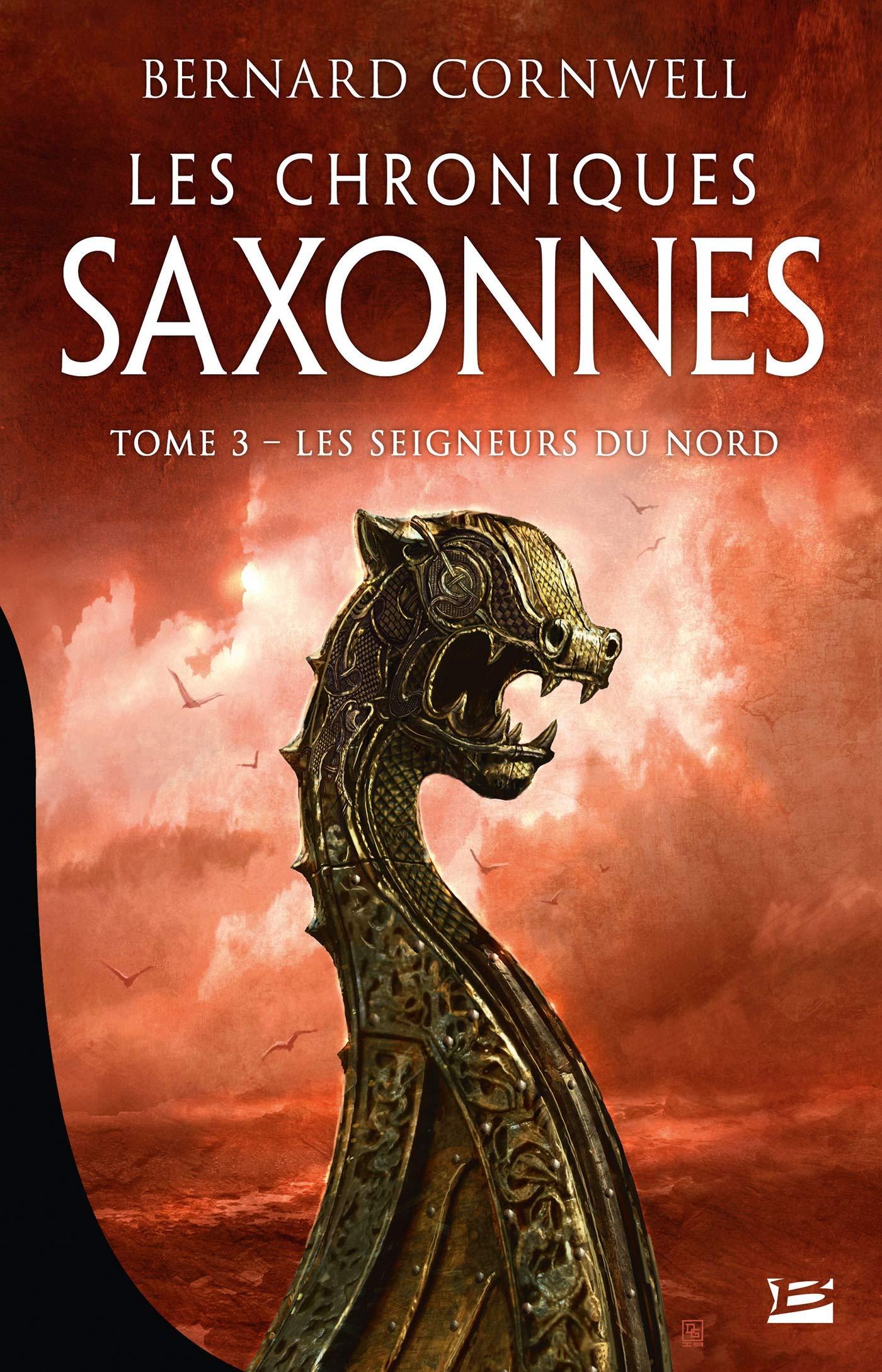 Les Chroniques saxonnes – Tome 3 – Les Seigneurs du Nord  / The Last Kingdom