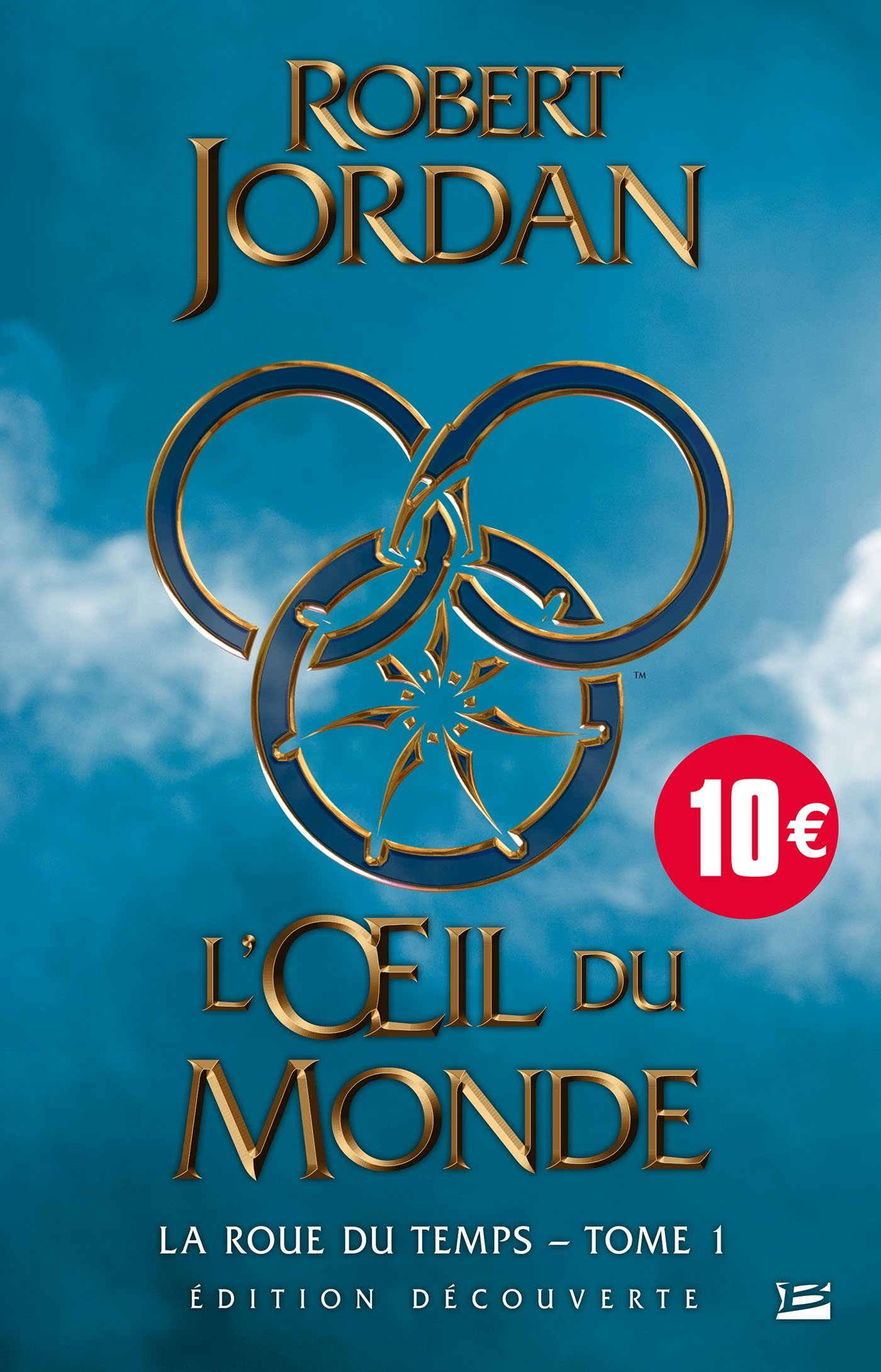 La Roue du Temps – Tome 1 – L'Oeil du Monde / The Wheel of Time